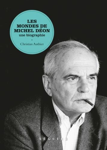 Authier_Les mondes de Michel Déon.jpg