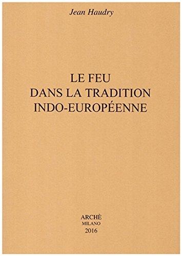 Haudry_Le feu dans la tradition indo-européenne.jpg