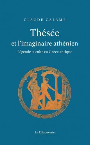 Calame_Thésée et l'imaginaire athénien.jpg