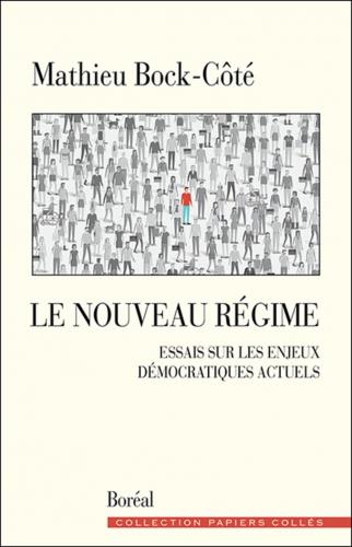 Bock-Côté_Nouveau régime.jpg