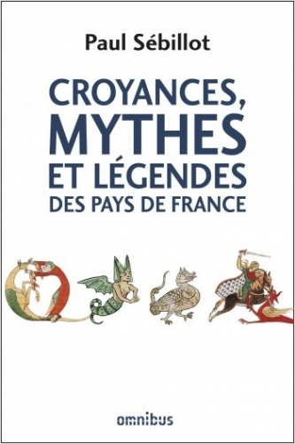 Sébillot_Croyances, mythes et légendes des pays de France.jpg
