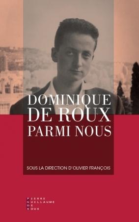 François_Dominique de Roux parmi nous.jpg