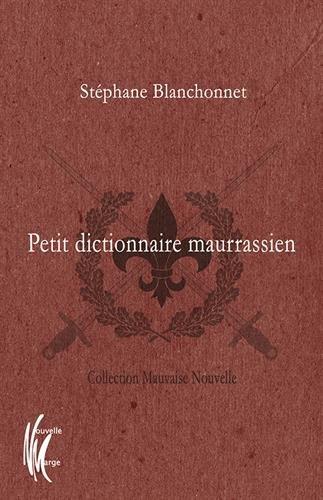 Blanchonnet_Petit dictionnaire maurassien.jpg