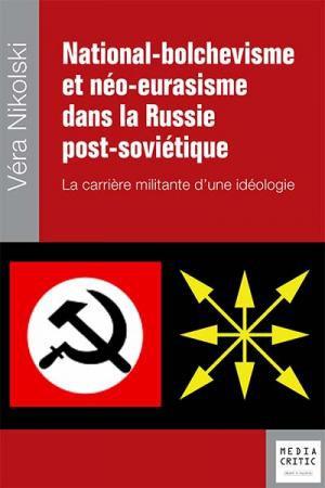 National-bolchévisme et néo-eurasisme.jpg