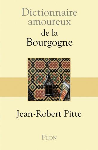 Dictionnaire amoureux Bourgogne.jpg