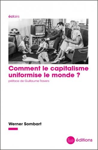 Sombart_Comment le capitalisme uniformise le monde.jpg