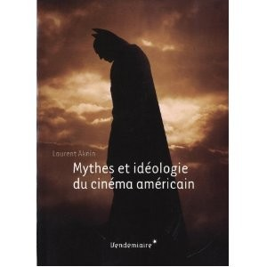 Mythes et idéologie du cinéma américain.jpg