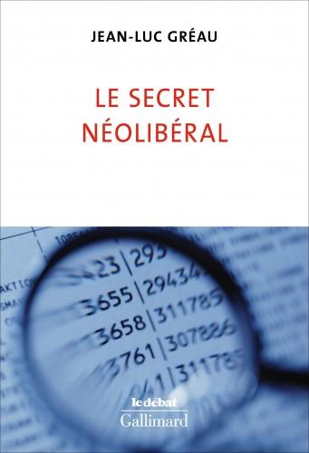 Gréau_Le secret néo-libéral.jpg