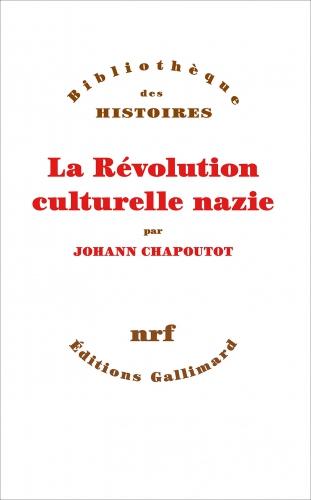 Chapoutot_Révolution culturelle nazie.jpg