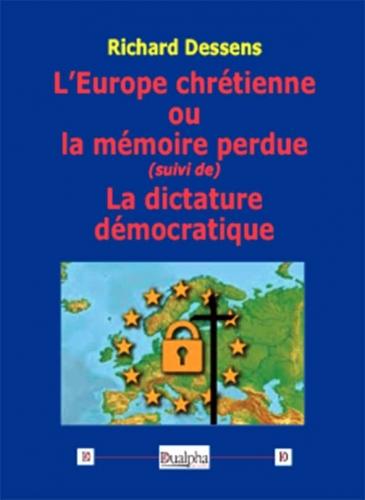Dessens_Europe-chretienne-memoire-perdue.jpg