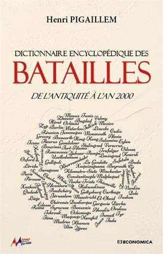Pigaillem_Dictionnaire encyclopédique des batailles.jpg