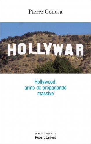 pierre conesa,hollywood,cinéma,propagande