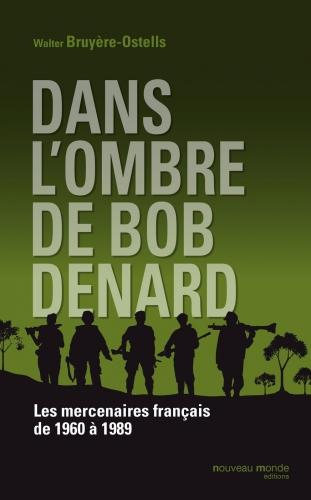 Dans l'ombre de Bob Denard.jpg