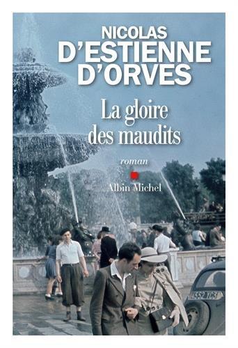 D'estienne d'orves_La gloire des maudits.jpg