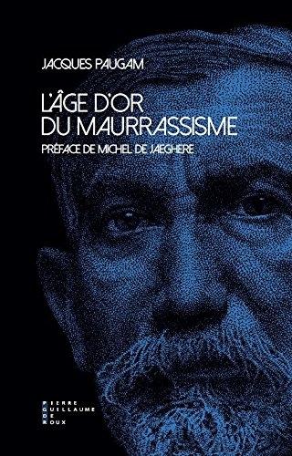 Paugam_Age d'or du maurassisme.jpg