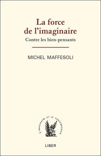 Maffesoli_La force de l'imaginaire.jpg