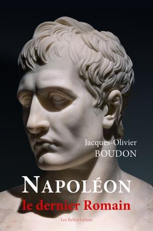Boudon_Napoléon, le dernier Romain.jpg