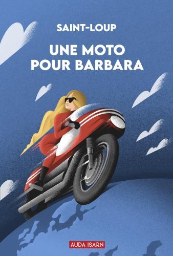 Saint-Loup_Une moto pour Barbara.jpg