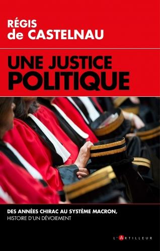 Castelnau_Une justice politique.jpg