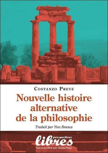 Preve_Nouvelle histoire alternative de la philosophie.jpg