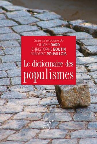 Dard-Boutin-Rouvillois_Dictionnaire des populismes.jpg