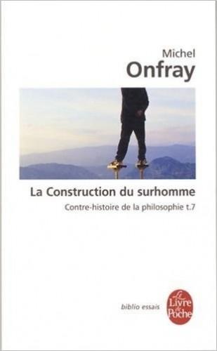 Onfray - Construction du surhomme.jpg