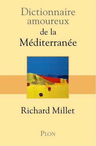 Dictionnaire amoureux de la Mediterranée.jpg
