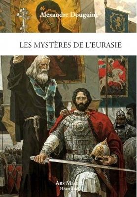 Douguine_Les mystères de l'Eurasie.jpg