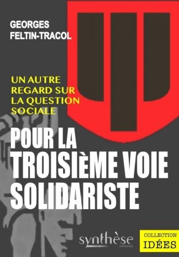 georges feltin-tracol,solidarisme,gaullisme,jean mabire,troisième voie