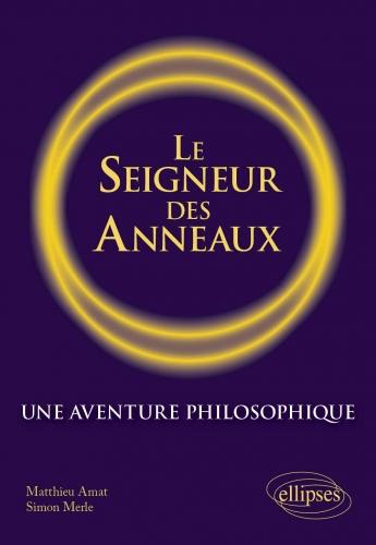 Amat_Le seigneur des anneaux une aventure philosophique.jpg