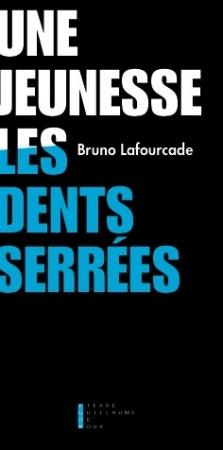 Lafourcade_Une jeunesse les dents serrées.jpg