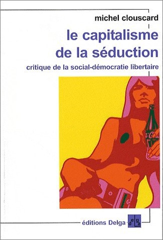 Capitalisme de la séduction.jpg