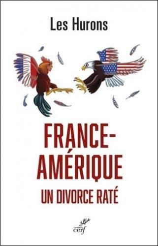 Les Hurons_France Amérique - Un divorce raté.jpg