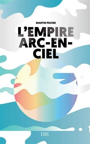 Peltier_L'empire arc-en-ciel.jpg