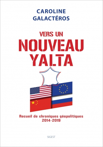 Galactéros_Vers un nouveau Yalta.jpg