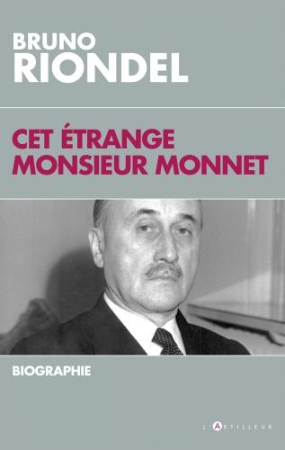 Riondel_Cet étrange Monsieur Monnet.jpg