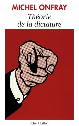 Onfray_Théorie de la dictature.jpg