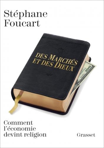 Foucart_Des Marchés et des Dieux.jpg