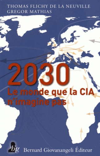 2030  le monde que n'imagine pas la CIA.jpg