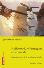 Hollywood, le Pentagone et le monde.jpg