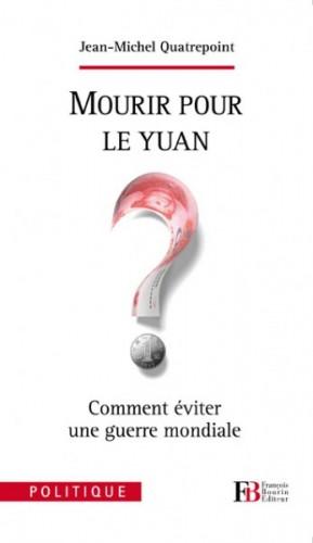 Mourir pour le yuan.jpg