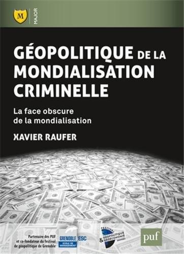 Géopolitique de la mondialisation criminelle.jpg