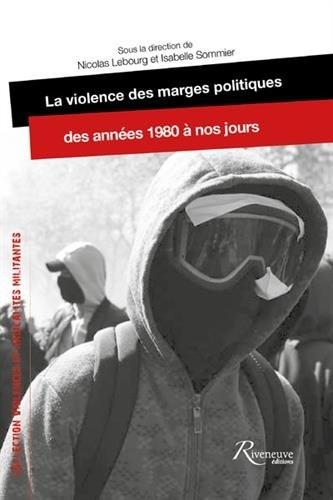 Lebourg_La violence des marges politiques.jpg