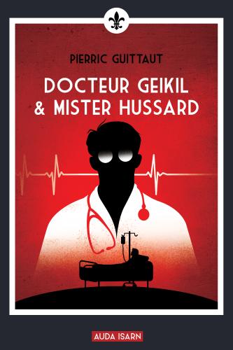 Guittaut_Docteur Geikil & Mister Hussard.png