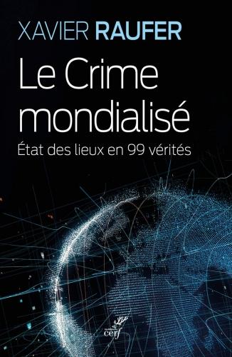 Raufer_Le crime mondialisé.jpg
