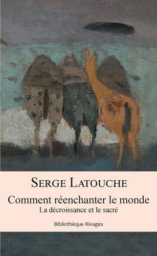 Latouche_Comment réenchanter le monde.jpg