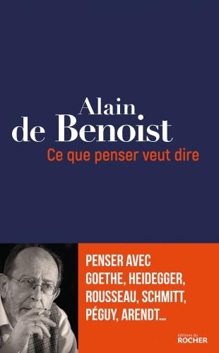 Alain de Benoist_Ce que penser veut dire.jpg