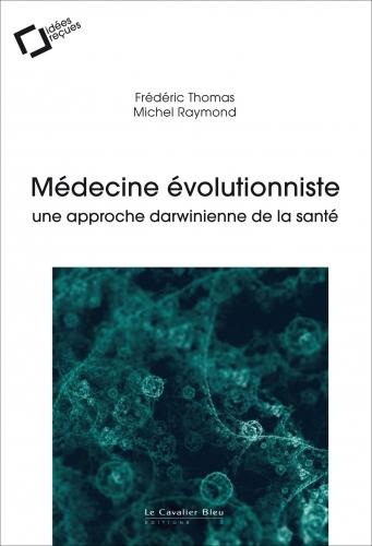 Thomas-Raymond_Médecine évolutionniste.jpg