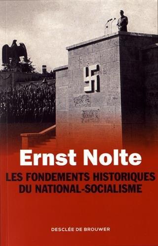 Nolte_Fondements historiques du national -socialisme.jpg