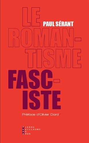 Sérant_Le romantisme fasciste.jpg